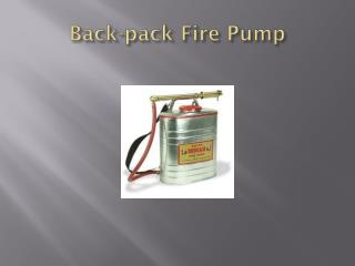 Back-pack Fire Pump