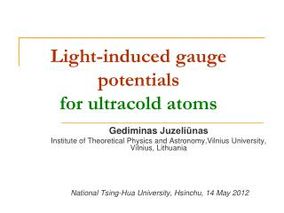 Light-induced gauge potentials  for ultracold atoms