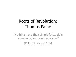 Roots of Revolution : Thomas Paine