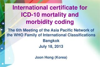 International certificate for ICD-10 mortality and morbidity coding