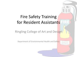 Fire Safety Training for Resident Assistants