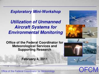 Exploratory Mini-Workshop Utilization of Unmanned Aircraft Systems for Environmental Monitoring