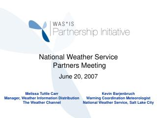 National Weather Service  Partners Meeting June 20, 2007