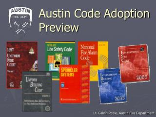 Austin Code Adoption Preview