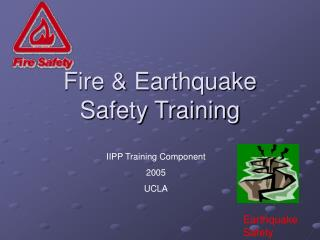Fire & Earthquake Safety Training
