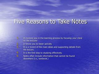 Five Reasons to Take Notes