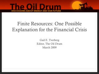 Finite Resources: One Possible Explanation for the Financial Crisis