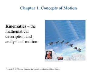 Chapter 1. Concepts of Motion