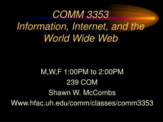 COMM 3353 Information, Internet, and the World Wide Web