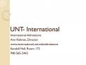 UNT- International