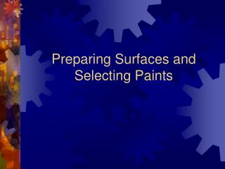 Preparing Surfaces and Selecting Paints