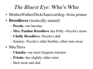 The Bluest Eye : Who's Who