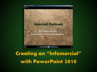 "Creating an ""Infomercial"" with PowerPoint  2010"