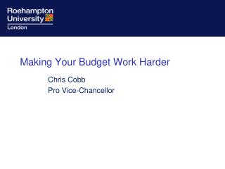 Making Your Budget Work Harder