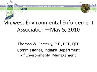 Midwest Environmental Enforcement Association—May 5, 2010