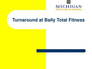 Turnaround at Bally Total Fitness