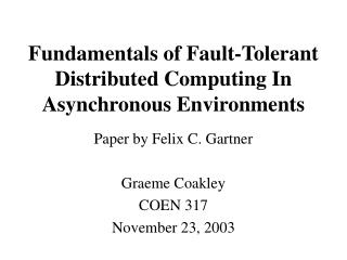Fundamentals of Fault-Tolerant Distributed Computing In Asynchronous Environments
