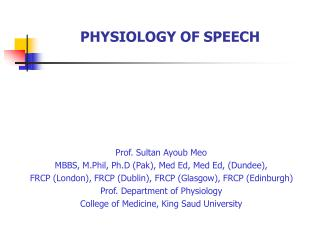 PHYSIOLOGY OF SPEECH
