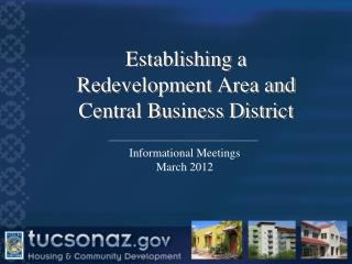 Establishing a  Redevelopment Area and  Central Business District