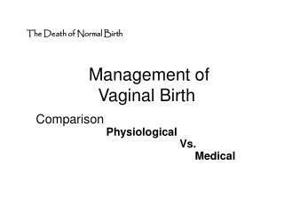 Management of Vaginal Birth