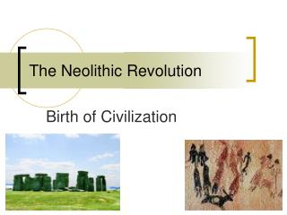 neolithic revolution and the writing system