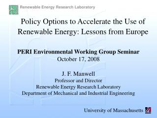 Policy Options to Accelerate the Use of Renewable Energy: Lessons from Europe