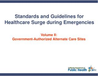 Standards and Guidelines for Healthcare Surge during Emergencies