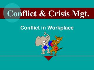 Conflict in Workplace
