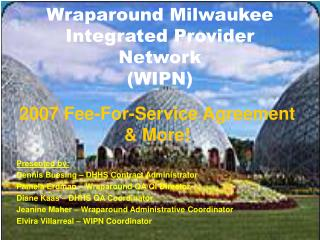 Wraparound Milwaukee Integrated Provider Network (WIPN)