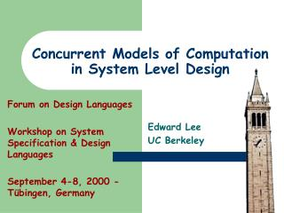 Concurrent Models of Computation in System Level Design