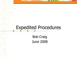 Expedited Procedures