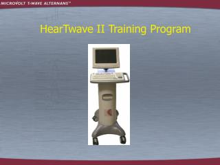 HearTwave II Training Program