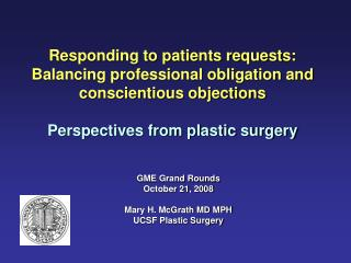 Responding to patients requests: Balancing professional obligation and conscientious objections Perspectives from plasti