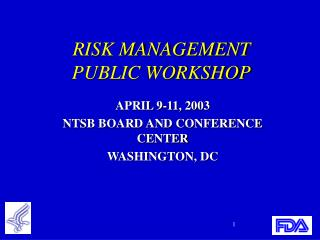 RISK MANAGEMENT  PUBLIC WORKSHOP