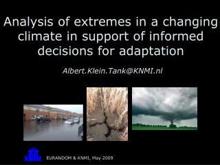 Analysis of extremes in a changing climate in support of informed decisions for adaptation
