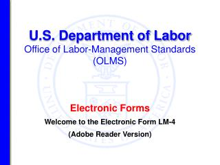 Electronic Forms Welcome to the Electronic Form LM-4 (Adobe Reader Version)