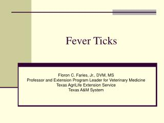 Fever Ticks