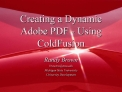 Creating a Dynamic Adobe PDF - Using ColdFusion