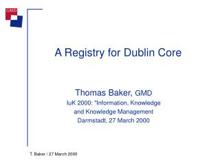 A Registry for Dublin Core