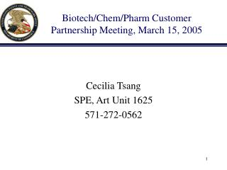 Biotech/Chem/Pharm Customer Partnership Meeting, March 15, 2005