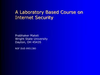 A Laboratory Based Course on Internet Security