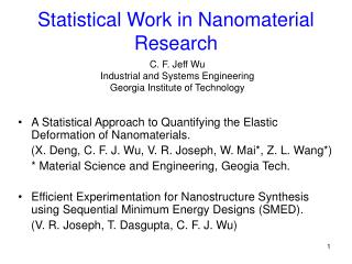 Statistical Work in Nanomaterial Research