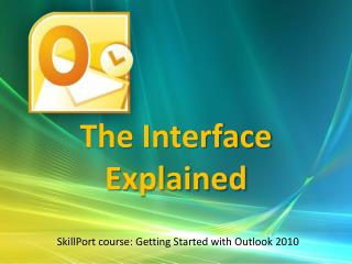 The Interface Explained