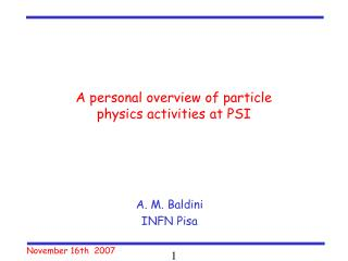 A personal overview of particle physics activities at PSI
