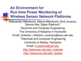 An Environment for  Run-time Power Monitoring of  Wireless Sensor Network Platforms