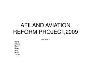 AFILAND AVIATION REFORM PROJECT,2009