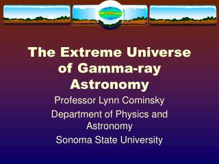 The Extreme Universe of Gamma-ray Astronomy