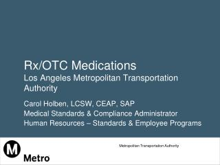 Rx/OTC Medications Los Angeles Metropolitan Transportation Authority