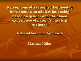 A Social Learning Approach Martina Miller