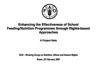 Enhancing the Effectiveness of School Feeding/Nutrition Programmes through Rights-based Approaches A Project Note